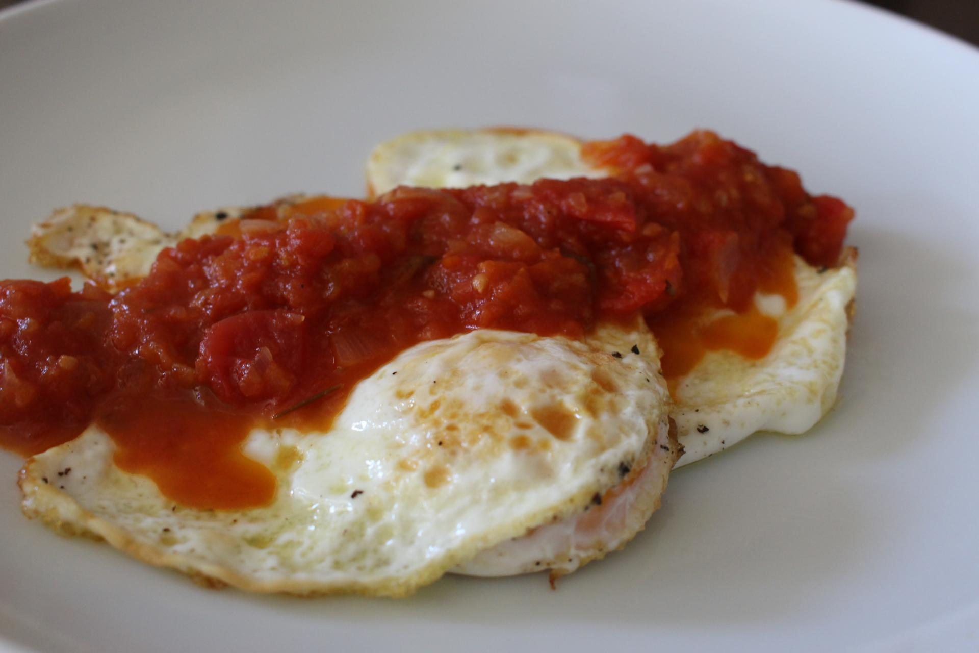 BREAKFAST: Over Easy Eggs with Spicy Tomato Sauce